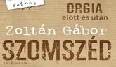Zoltán Gábor: Szomszéd (hangoskönyv)