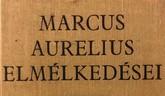 Marcus Aurelius: Elmélkedések (részletek)
