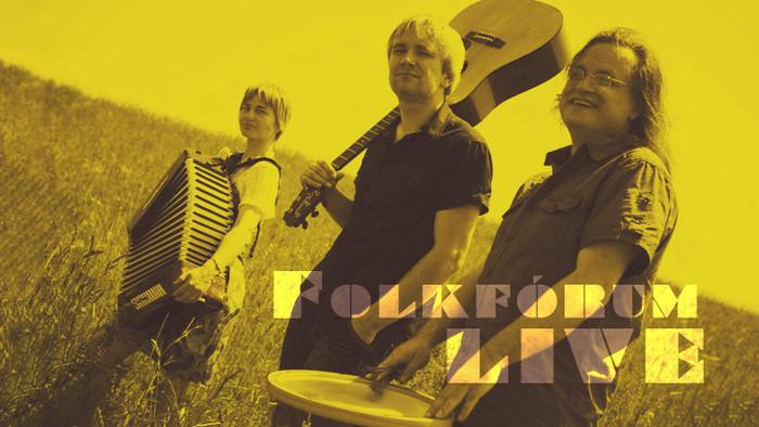 Koncert: FOLKFÓRUM live