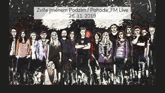 Zvíře jménem Podzim v Pohode_FM Live