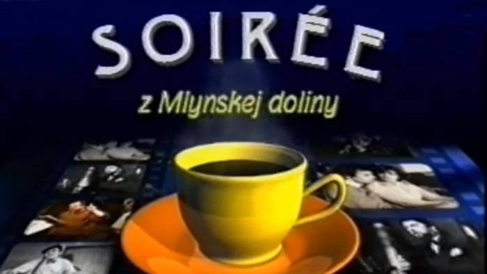 Soirée z Mlynskej doliny