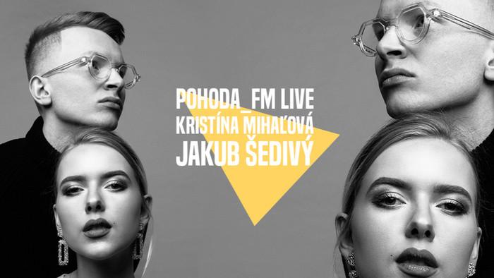 Kristína Mihľová & Jakub Šedivý v aprílovej Pohode_FM Live