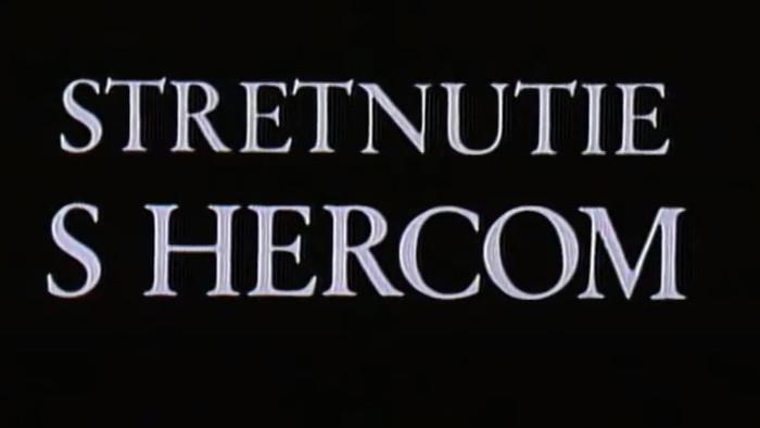 Stretnutie s hercom
