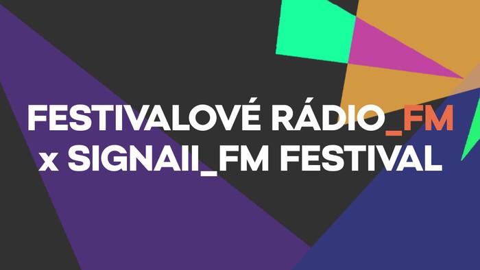 Festivalové Rádio_FM: Víkend so Signall_FM