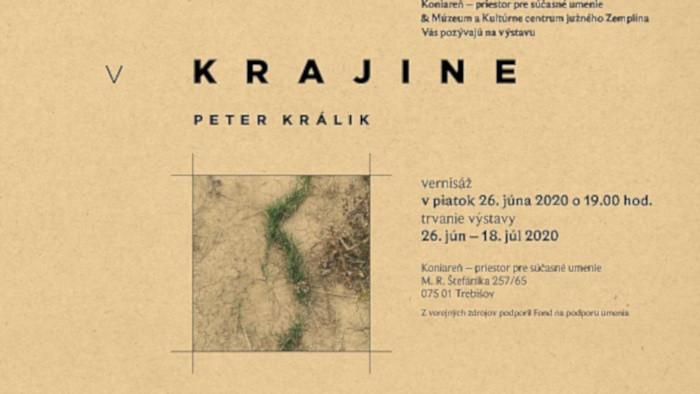 Výstava v Trebišove - Peter Králik: V krajine