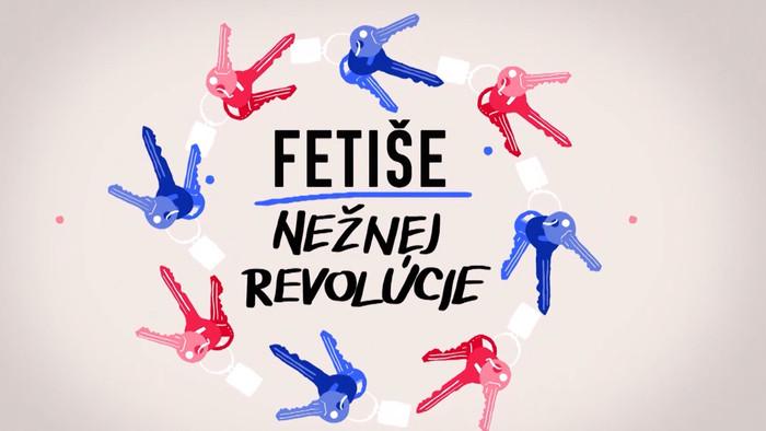 Nový dokumentárny cyklus Fetiše Nežnej revolúcie priblíži udalosti spred 30 rokov