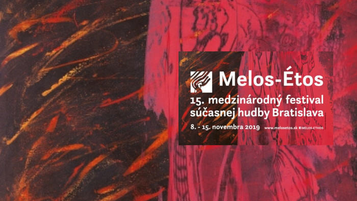 15. ročník medzinárodného festivalu Melos - Étos