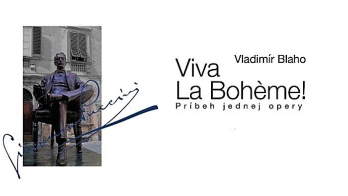 """""""Viva La Bohéme"""""""