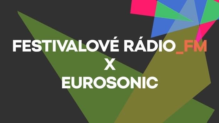 Festivalové Rádio_FM: Eurosonic