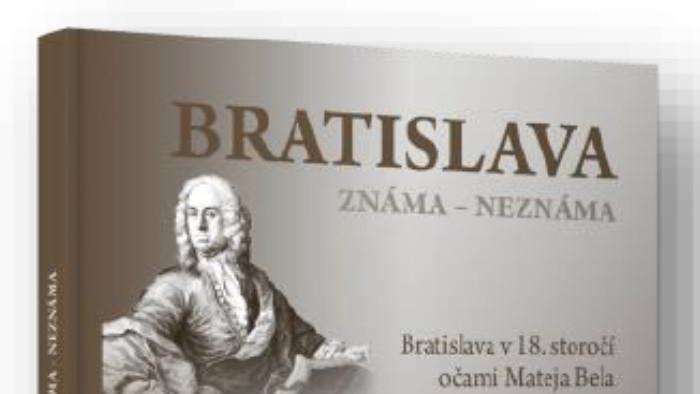 Vychádza kniha Bratislava známa - neznáma