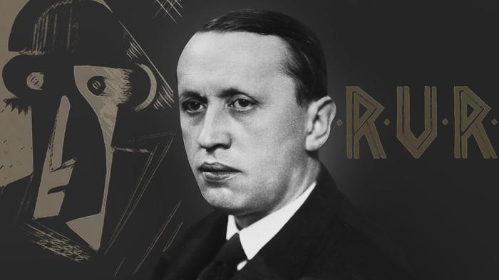Fenomény: 100 rokov R.U.R. Karla Čapka