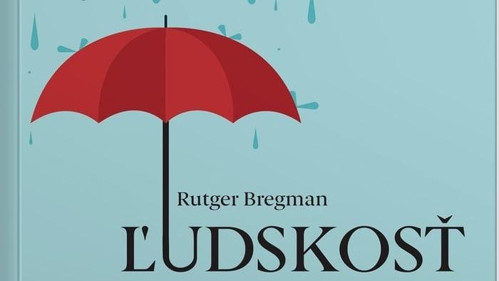 Rutger Bregman: Ľudskosť