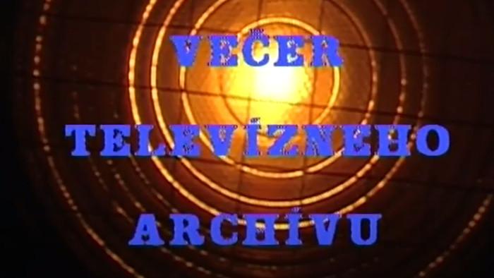 Večer televízneho archívu