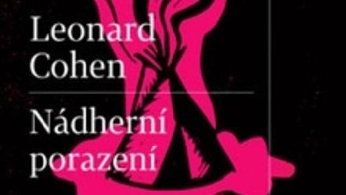 Leonard Cohen: Nádherní porazení