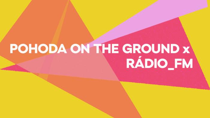 Festivalové Rádio_FM na Pohode on the Ground