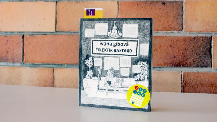 Čítanie na pokračovanie: Eklektik Bastard / Ivana Gibová
