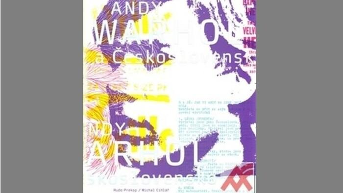 Od prvých suvenírov až po prvú knihu – Andy Warhol a Československo