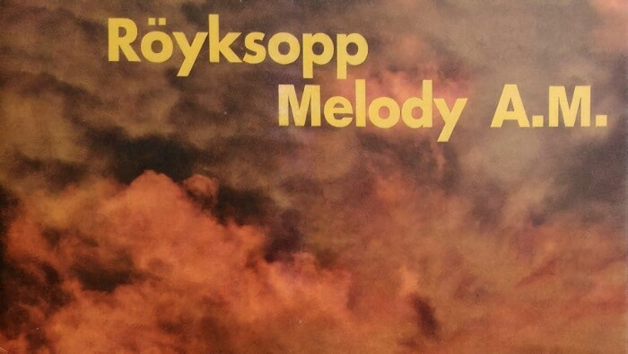Kultový album_FM: Royksopp – Melody A.M.
