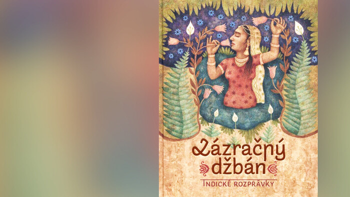 Nová kniha Zázračný džbán – Indické rozprávky
