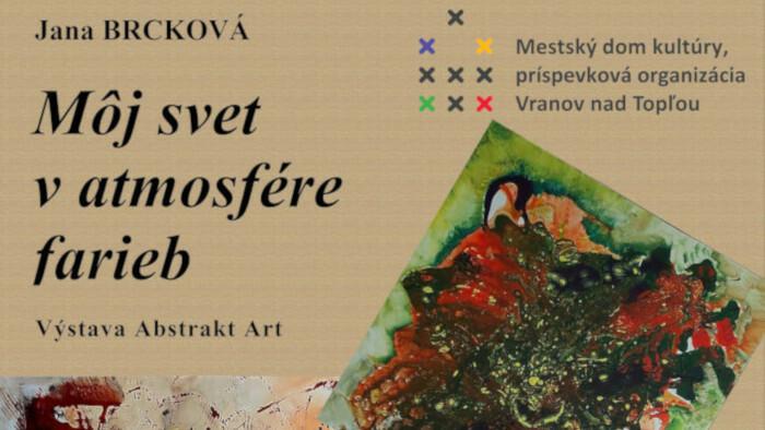 Výstava Jany Brckovej