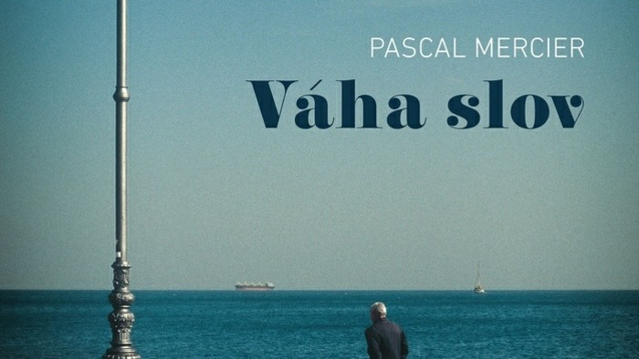 Pascal Mercier: Váha slov