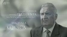 Štátny pohreb prvého prezidenta Slovenskej republiky Michala Kováča