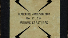 Album týždňa: Black Rebel Motorcycle Club – Wrong Creatures
