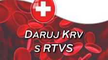 Daruj krv s RTVS
