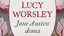 Lucy Worsley: Jane Austen doma