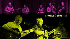 Koncert FOLKFÓRUM live: Jednofázové kvasenie a Rolničky