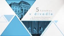 Päť týždňov v slovenských divadlách