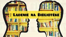 Ladenie na Bibliotéke: Literárne ceny na Slovensku