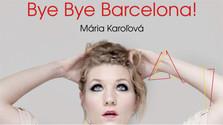 Bye bye Barcelona se estrena en Bratislava
