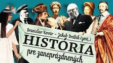 Branislav Kovár - Jakub Drábik (zost.): História pre zaneprázdnených