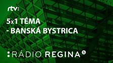 5x1 téma - Banská Bystrica