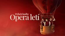 Príbeh hudby 3 – Opera letí