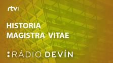 Historia Magistra Vitae - Rádio Devín