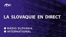 La Slovaquie en direct, Magazine en francais sur la Slovaquie