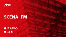 Scéna_FM
