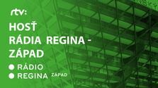 Hosť Rádia Regina - Západ