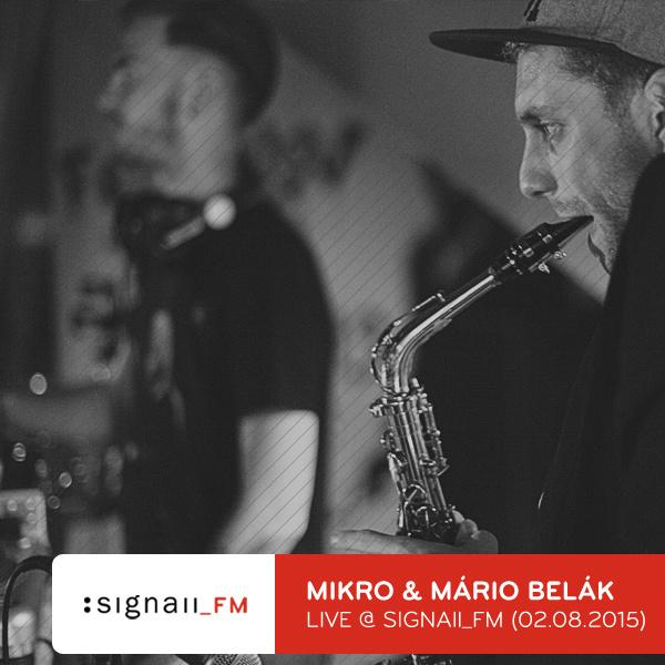 Mikro_&_Mario_Belak_-_Live_@_SIGNAll_FM_(2015-08-02).jpg