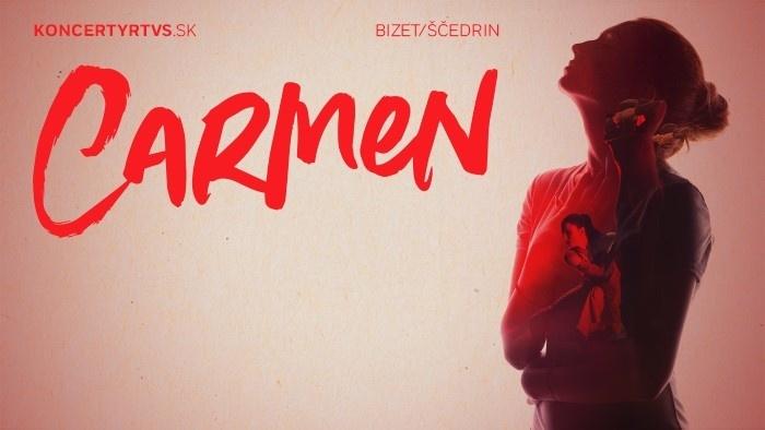Bizet/Ščedrin: Carmen - mimoriadny koncert