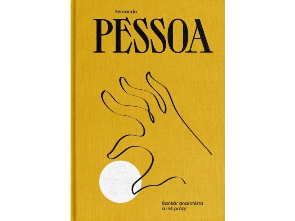 Fernando Pessoa - Bankár anarchista.jpg